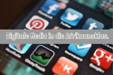 Digitale Media in die Afrikaansklas