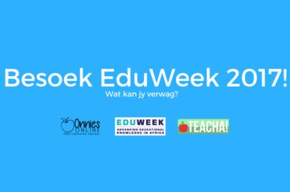 EduWeek 2017: Besoek die grootste onderwys-uitstalling in Afrika!